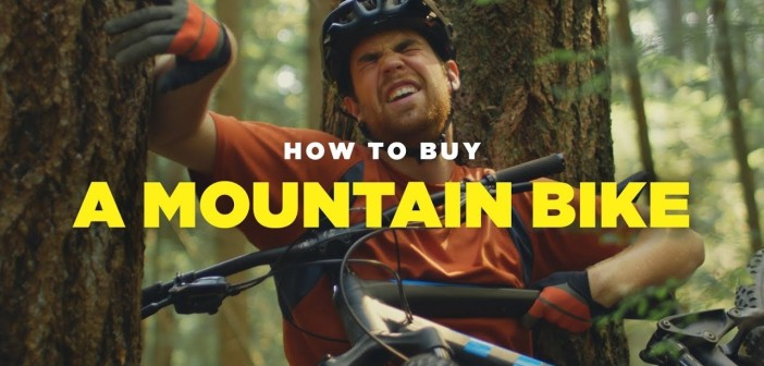 How to buy a Mountain Bike!