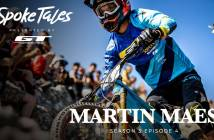 Spoke Tales: Martin Maes - From Rookie To Pro