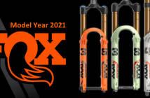 Fox 2021: Neue 38, Update für 36 und 40 sowie (DH)X2-Dämpfer